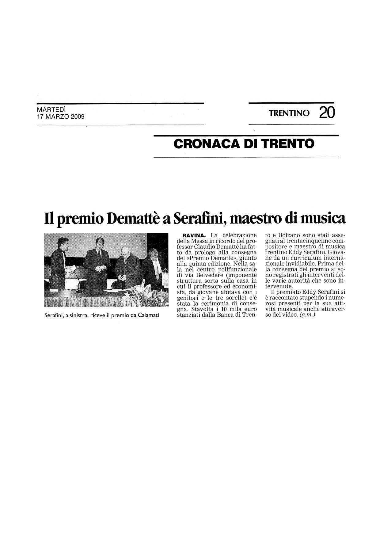 Il Premio Demattè a Serafini, maestro di musica – Trentino – 17/03/2009