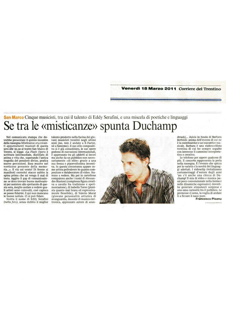 """Se tra le """"misticanze"""" spunta Duchamp. Cinque musicisti, tra cui il talento di Eddy Serafini – Corriere del Trentino – 18/03/2011"""