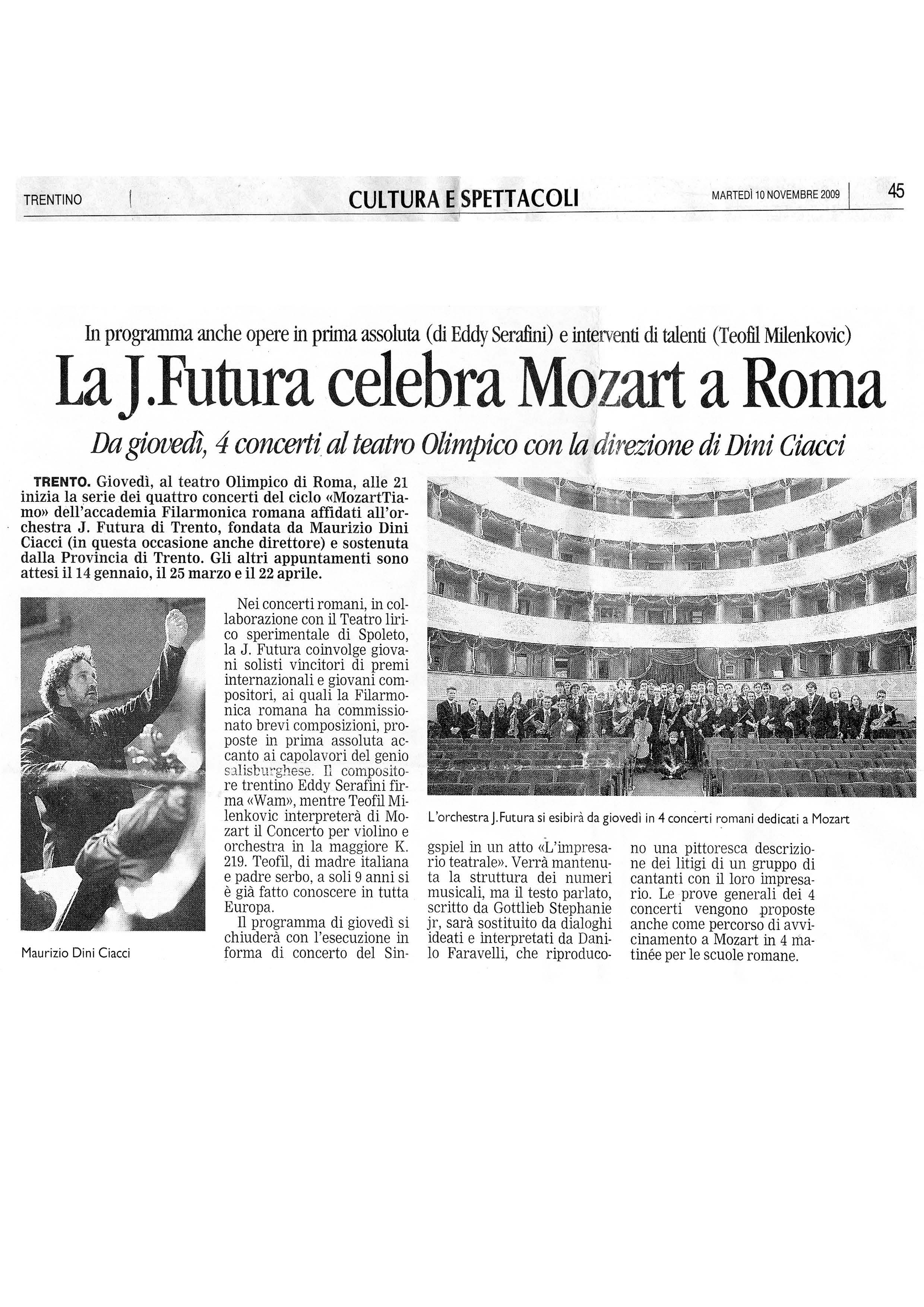 La JFutura celebra Mozart a Roma. In programma anche opere in prima assoluta di Eddy Serafini – Trentino – 10/11/2009
